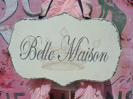 French Sign Belle Maison