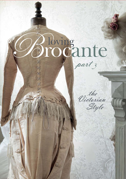 NEW! Loving Brocante Book 3 Victorian Vintage Design